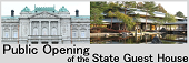 State Guest House Public Opening